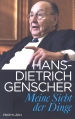 In Germany, a new book by Hans-Dietrich Genscher, Meine Sicht der Dinge (My View of Things), is published