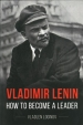 Biography of Vladimir Lenin by Russian historian Vladlen Loginov released in Britain